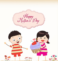Happy mothers day boy and girl with cupcake vector