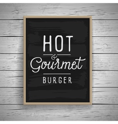 Slogan poster food hot burger vector