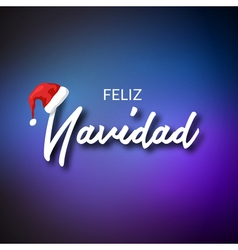 Feliz Navidad Merry Christmas card template with vector image vector image