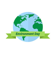 earth globe world environment day ecology vector image