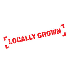 Locally grown rubber stamp vector