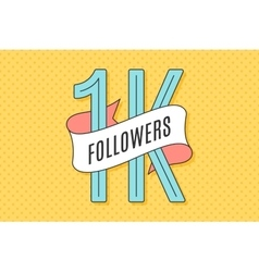 Banner with text One thousand followers vector image vector image