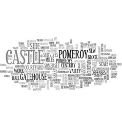 Berry pomeroy castle text word cloud concept vector