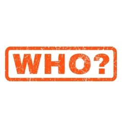 Who question rubber stamp vector
