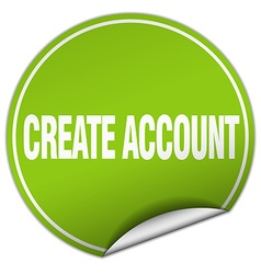 Create account round green sticker isolated on vector