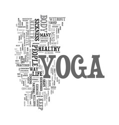 yoga in sickness and in health text word cloud vector image