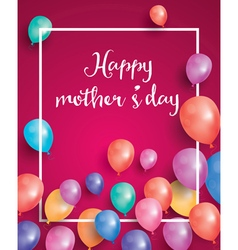 Happy Mothers Day Card with white frame vector image