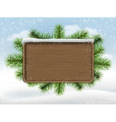 Wooden sign and pine branches vector