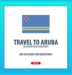 Travel to aruba discover and explore new vector