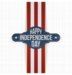Happy independence day label with ribbon vector