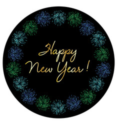 gold happy new year in colorful fireworks frame vector image vector image