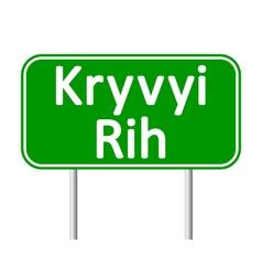 Kryvyi rig road sign vector