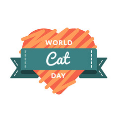 world cat day greeting emblem vector image