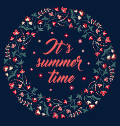 Floral frame on black its summer time vector