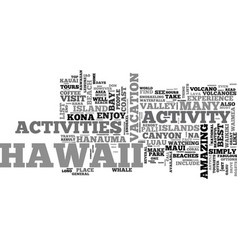 best activities hawaii has to offer text word vector image