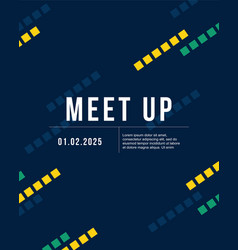Cool colorful background meet up collection card vector