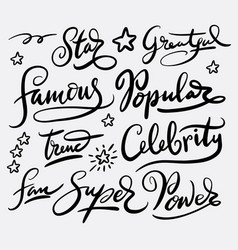 famous and popular hand written typography vector image vector image