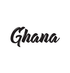 Ghana text design calligraphy typography vector