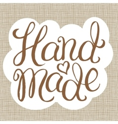 Hand made - lettering vector image