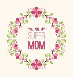 Mothers Day Greeting Card with Flowers and Text - vector image vector image