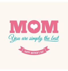 Mothers day card cream background with quote vector