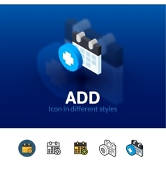 Add icon in different style vector image vector image