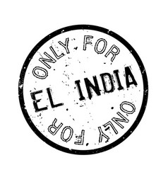 Only for el india rubber stamp vector