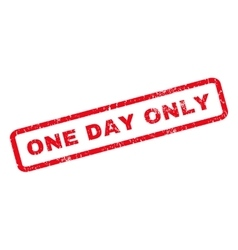 One day only rubber stamp vector