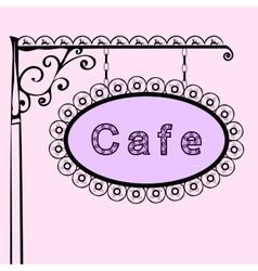 Cafe text on vintage street sign vector