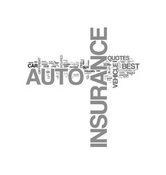 best auto insurance how to find it the right way vector image vector image