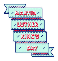 Martin luther king day greeting emblem vector