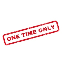 One time only rubber stamp vector