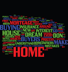 Four mistakes home buyers make text background vector