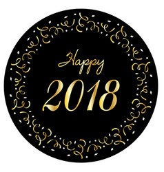 Happy 2018 in silver gold confetti circle frame vector