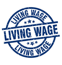 Living wage blue round grunge stamp vector