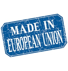 Made in european union blue square grunge stamp vector