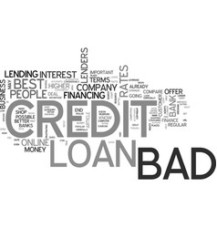 Best bad credit loans text word cloud concept vector