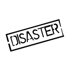 Disaster typographic stamp vector
