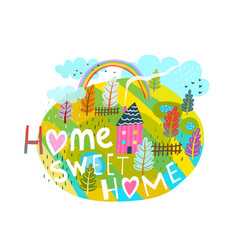 Home sweet home graphic lettering primitive design vector