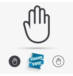 Hand sign icon no entry or stop symbol vector