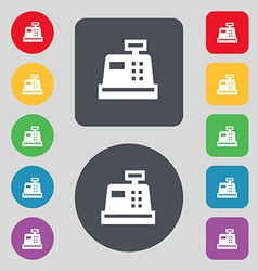 Cash register icon sign a set of 12 colored vector