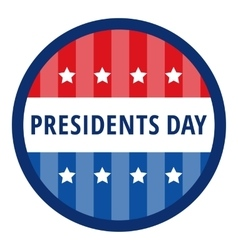 Badge greetings for presidents day vector