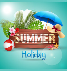 Summer holiday with wooden background vector