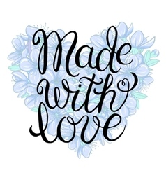 Made with love - lettering vector