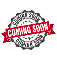 coming soon stamp sign seal vector image
