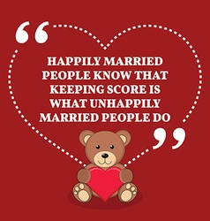 Inspirational love marriage quote happily married vector