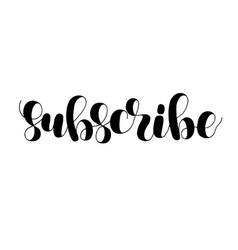 Subscribe lettering vector