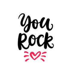 you rock hand written lettering vector image vector image