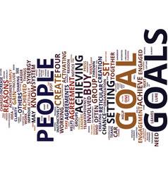 Four reasons to set group goals collaboratively vector