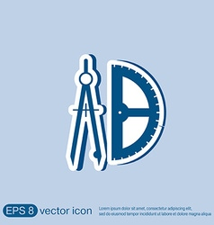 Compass and protractor education sign vector